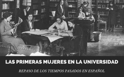Las mujeres en la universidad: los pasados en español