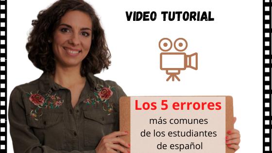 los 5 errores más comunes de los estudiantes de español